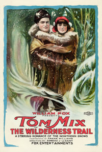 "The Wilderness Trail (Fox, 1919). One Sheet (28"" X 41.5"")"