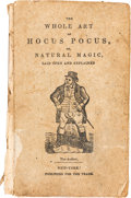 Books:Americana & American History, [Henry Dean]. The Whole Art of Legerdemain. Or HocusPocus Laid Open and Explained by those renowned masters Sena...