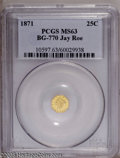 California Fractional Gold: , 1871 25C Liberty Octagonal 25 Cents, BG-770, High R.4, MS63 PCGS.PCGS Population (11/7). (#10597)...