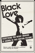 "Movie Posters:Blaxploitation, Black Love (Unknown, 1971). One Sheet (28"" X 42""). Blaxploitation.. ..."