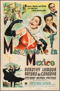 "Movie Posters:Comedy, Masquerade in Mexico (Paramount, 1946). One Sheet (27"" X 41"").Comedy.. ..."