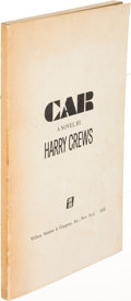 Books:Literature 1900-up, Harry Crews. Car. New York: 1972. Uncorrected proof, signed....