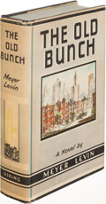 Books:Literature 1900-up, Meyer Levin. The Old Bunch. New York: 1937. First edition, signed. ...