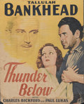 """Movie Posters:Drama, Thunder Below (Paramount, 1932). Window Card (12.5"""" X 15.5""""). Tallulah Bankhead is married to oil driller Charles Bickford, ..."""