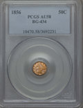 California Fractional Gold , 1856 50C Liberty Round 50 Cents, BG-434, Low R.4, AU58 PCGS. PCGSPopulation: (27/88). NGC Census: (8/25). ...