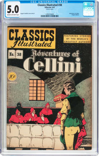 Classics Illustrated #38 Adventures of Cellini - Original Edition (Gilberton, 1947) CGC VG/FN 5.0 Cream to off-white pag...