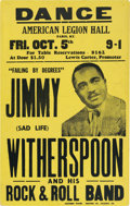 Music Memorabilia:Posters, Jimmy Witherspoon American Legion Hall Concert Poster (1956).Extremely Rare....