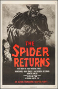 "Movie Posters:Serial, The Spider Returns (Columbia, R-1947). One Sheet (27"" X 41"").Serial.. ..."