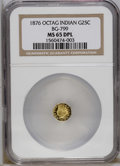 California Fractional Gold: , 1876 25C Indian Octagonal 25 Cents, BG-799E, High R.7, MS65 DeepMirror Prooflike NGC. Misattributed by NGC as BG-799. A bo...