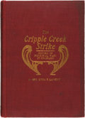 Books:Americana & American History, Emma F. Langdon. The Cripple Creek Strike. A History ofIndustrial Wars in Colorado, 1903-4-5. Being a Complete andConc...