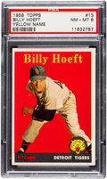 Baseball Cards:Singles (1950-1959), 1958 Topps Billy Hoeft (Yellow Letters) #13 PSA NM-MT 8 - NoneHigher. ...