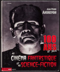 Movie Posters:Science Fiction, 100 Years and More of Fantasy and Science Fiction Cinema byJean-Pierre Andrevon (Rouge, 2013). French Hardcover Book (1083 ...