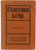 Books:Signed Editions, [Civil War]. John C. West. A Texan in Search of a Fight....