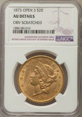 Liberty Double Eagles, 1873 $20 -- OBV Scratched -- NGC Details. AU. NGC Census: (175/7927). PCGS Population: (119/6081). CDN: $1,325 Whsle. Bid f...