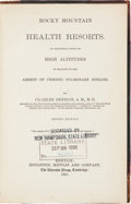 Books:Americana & American History, Charles Denison. Rocky Mountain Health Resorts. An AnalyticalStudy of High Altitudes in Relation to the Arrest of Chron...