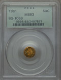 California Fractional Gold , 1881 50C Indian Round 50 Cents, BG-1069, High R.4, MS63 PCGS. PCGSPopulation: (18/16). NGC Census: (0/1). ...