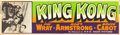 "Movie Posters:Horror, King Kong (RKO, R-1952). Banner (24"" X 82"").. ..."