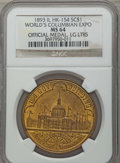 Medals and Tokens, 1893 World's Columbian Exposition So-Called Dollar, Official Medal, Large Letters, HK-154, MS63 NGC. ...
