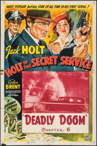 """Holt of the Secret Service (Columbia, 1941). One Sheet (27"""" X 41"""") Chapter 6 -- """"Deadly Doom."""" Seria..."""