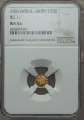 California Fractional Gold , 1856 25C Liberty Octagonal 25 Cents, BG-111, R.3, MS65 NGC. NGCCensus: (12/2). PCGS Population: (10/3). ...
