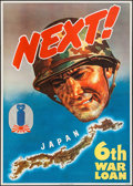 "Movie Posters:War, World War II Propaganda (U.S. Government Printing Office, 1944). U.S. Treasury 6th War Loan Poster (28.5"" X 40"") ""Next!"" Jam..."