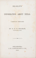 Books:Americana & American History, D[on]. E[gbert]. E[rastus]. Braman. Braman's Information aboutTexas. Carefully Prepared by D.E.E. Braman of Matagorda, ...