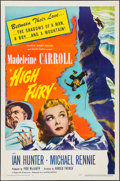"Movie Posters:Drama, High Fury (United Artists, 1947). One Sheet (27"" X 41""). Drama.. ..."