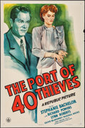 """Movie Posters:Crime, The Port of 40 Thieves (Republic, 1944). One Sheet (27"""" X 41""""). Crime.. ..."""