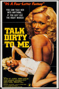 """Movie Posters:Adult, Talk Dirty to Me & Other Lot (Four Rivers, 1980). One Sheets (2) (25"""" X 38"""", 23.25"""" X 35.25""""). Adult.. ... (Total: 2 Items)"""