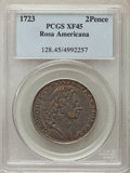 Colonials, 1723 2PENCE Rosa Americana Twopence XF45 PCGS. PCGS Population: (18/83). NGC Census: (2/24). CDN: $700 Whsle. Bid for probl...