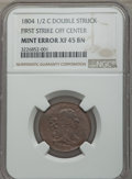 Half Cents, 1804 1/2 C Double Struck -- First Strike Off Center -- XF45 NGC....