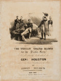 """Miscellaneous, [Sam Houston]. Edwin Meyrick: """"The Texian GrandMarch...Respectfully Dedicated to General Houston and his BraveCompanions in ..."""