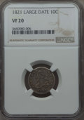 Bust Dimes: , 1821 10C Large Date VF20 NGC. NGC Census: (2/157). PCGS Population: (27/290). CDN: $210 Whsle. Bid for problem-free NGC/PCG...