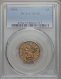 Liberty Half Eagles: , 1856 $5 VF35 PCGS. PCGS Population: (9/297). NGC Census: (2/398). Mintage 197,990. ...