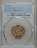 Liberty Half Eagles, 1846 $5 Large Date VF35 PCGS. PCGS Population: (8/220). NGC Census: (2/309). Mintage 395,942. ...