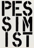 Prints:Contemporary, Christopher Wool (b. 1955). Pessimist, from the BlackBook series, 1989. Screenprint on wove paper. 22-3/4 x 15-5/8...