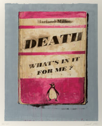 Harland Miller (b. 1964) Death, What's In It For Me?, 2011 Screenprint in colors on Somerset paper