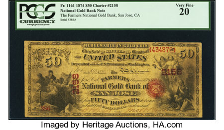 San Jose, CA - $50 Original National Gold Bank Note Fr. 1161 The Farmers National Gold Bank Ch. # 2158 ...