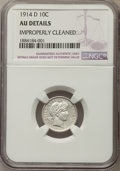 Barber Dimes, 1914-D 10C -- Improperly Cleaned -- NGC Details. AU. NGC Census: (4/476). PCGS Population: (15/596). CDN: $50 Whsle. Bid fo...