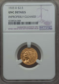 1925-D $2 1/2 -- Improperly Cleaned -- NGC Details. UNC. NGC Census: (194/19232). PCGS Population: (254/11959). CDN: $30...