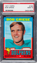 Football Cards:Singles (1970-Now), 1971 Topps Bob Griese #160 PSA Mint 9 - None Higher....