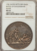 Betts Medals, 1781-Dated Battle of Doggersbank MS62 NGC. Betts-589. Silver, 45mm....