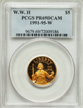 Modern Issues, 1991-95-W $5 World War II Gold Five Dollar PR69 Deep Cameo PCGS. PCGS Population: (4089/182). NGC Census: (1854/668). CDN: ...
