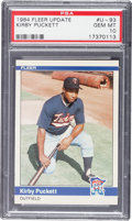 Baseball Cards:Singles (1970-Now), 1984 Fleer Update Kirby Puckett #93U PSA Gem Mint 10....