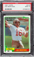 Football Cards:Singles (1970-Now), 1981 Topps Joe Montana #216 PSA Mint 9....