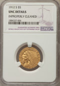 Indian Half Eagles, 1912-S $5 -- Improperly Cleaned -- MS60 NGC Details. UNC. NGCCensus: (29/232). PCGS Population: (8/230). CDN: $1,300 Whsle...