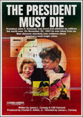 "Movie Posters:Documentary, The President Must Die (Jensen Farley, 1981). One Sheet (28"" X 40""). Documentary.. ..."