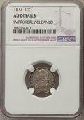 Bust Dimes, 1832 10C -- Improperly Cleaned -- NGC Details. AU. NGC Census:(10/220). PCGS Population: (25/261). CDN: $360 Whsle. Bid fo...