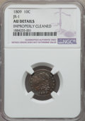 Bust Dimes, 1809 10C JR-1, R.4 -- Improperly Cleaned -- NGC Details. AU....
