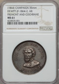 U.S. Presidents & Statesmen, (1864) Fremont and Cochrane Campaign Medal MS61 NGC.DeWitt-JF-1864-2. Silver, 35mm....